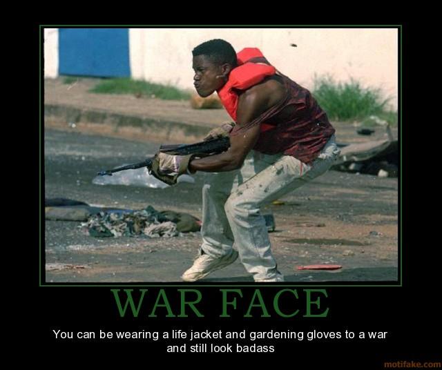 war-face-demotivational-poster-1200163691