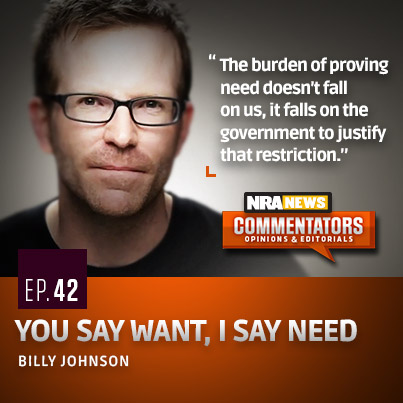 Billy-Johnson-NRA-News-Want-Need